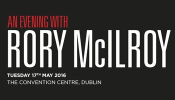An Evening with Rory McIlroy at The Convention Centre Dublin